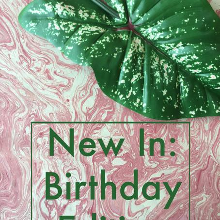 New In - Birthday Edition