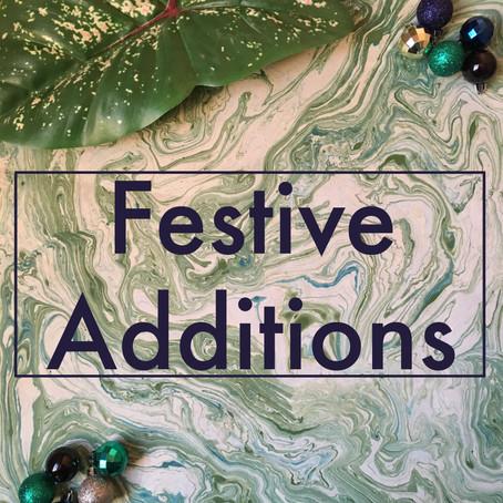 Festive Additions