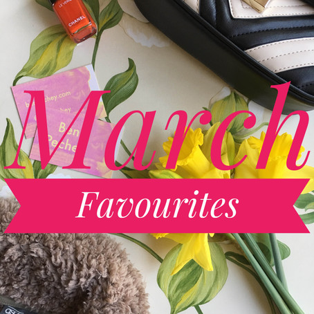 March Favourites...