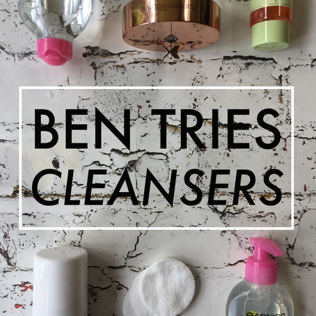 Ben Tries: Cleansers