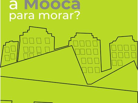 Porque escolher a Mooca para morar?