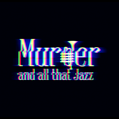 Murder and all that Jazz - Full