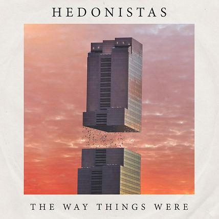 Hedonistas The Way Things Were Album Art