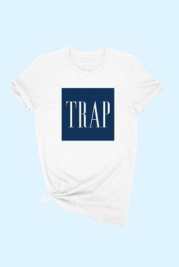 """Trap Queen"" T"