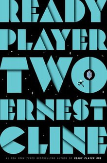 Review: Ready Player Two by Ernest Cline