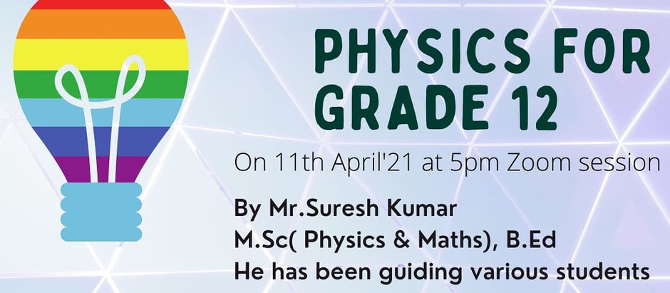 PHYSICS for GRADE 12 CBSE students WEBINAR TO IMPROVE YOUR SCORES AT NO REGISTRATION CHARGES