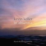 In Absentia, Kevin Keller, film composer, dance composer