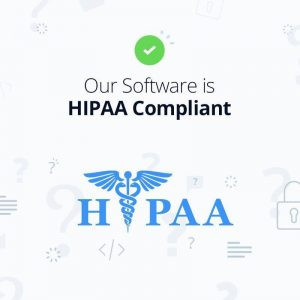 Our Software is HIPAA-Compliant