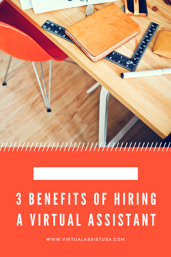 3 Benefits of Hiring a Virtual Assistant