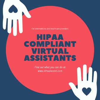 HIPAA Compliant Virtual Assistants for Telemedicine Providers