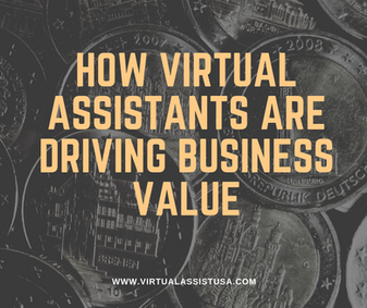 How Virtual Assistants Are Driving Business Value