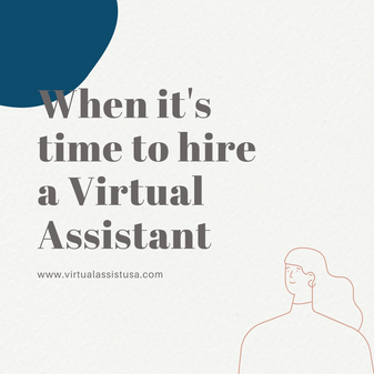 Why and When to Hire a Virtual Assistant