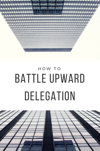 How To Battle Upward Delegation by Using a Virtual Assistant