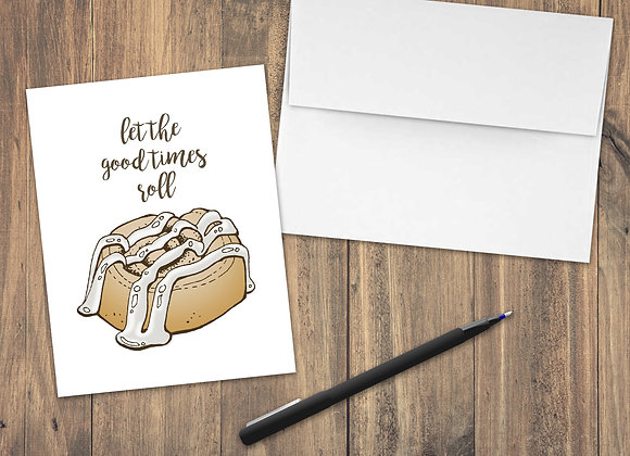 Let the good times roll / Greeting Card