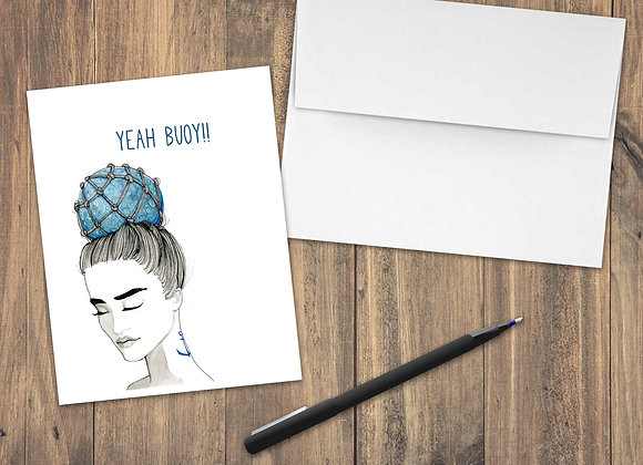 Yeah Buoy! / Greeting Card