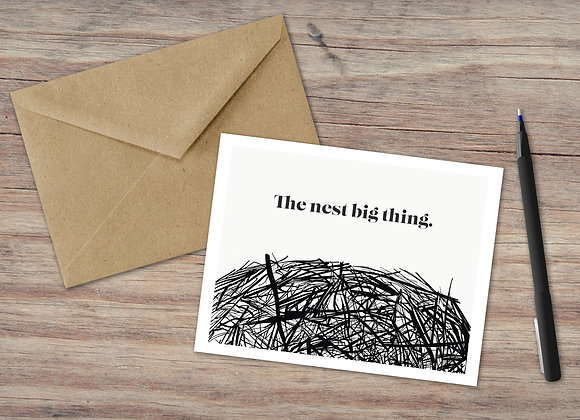The nest big thing. / Greeting Card