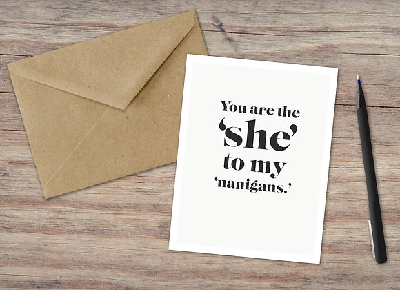 You are the 'She' / Greeting Card