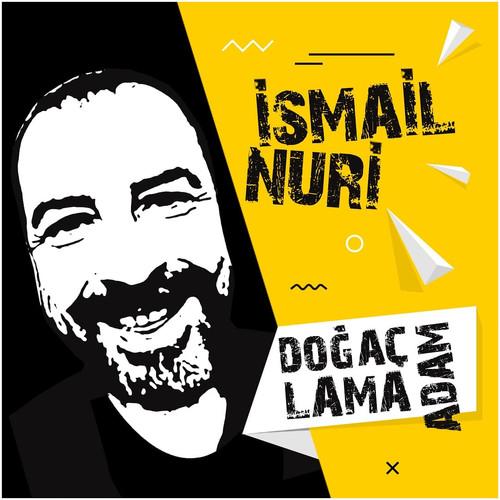 Doğaçlama Adam - İsmail Nuri