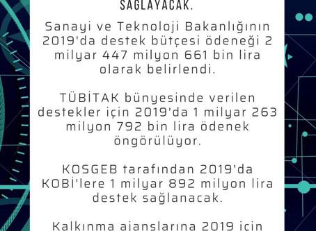 Sanayi ve Teknoloji Bakanlığından 2019'da 5,6 milyar liralık destek