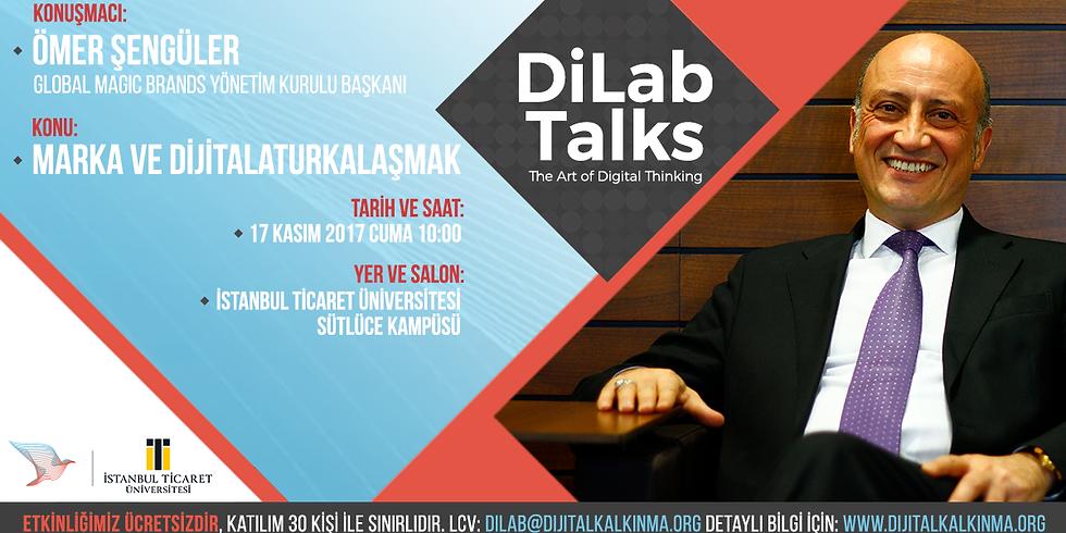 DiLab Talks – Ömer Şengüler