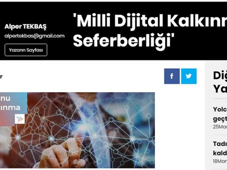 Star Gazetesi Alper Tekbaş: Milli Dijital Kalkınma Seferberliği