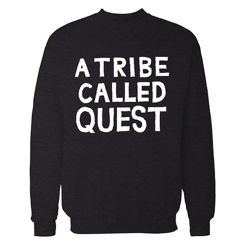 A Tribe Called Quest Text Sweatshirt