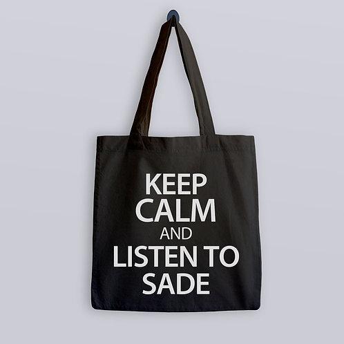 Keep Calm and listen to Sade Tote Bag