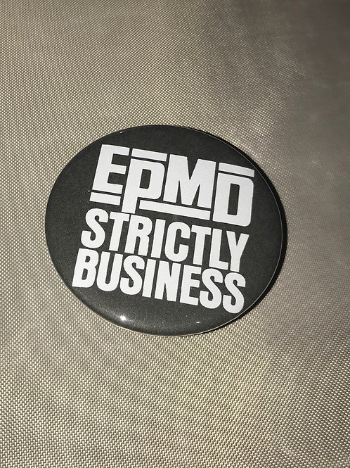 """EPMD - Strictly Business 2.25"""" Big Button"""