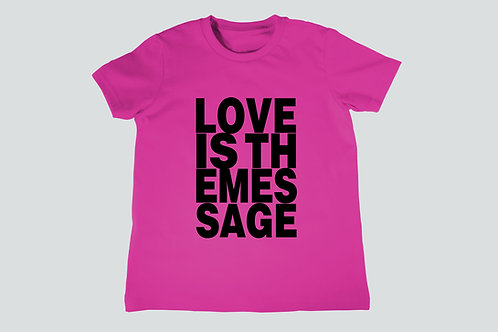 Love Is The Message Youth T-Shirt