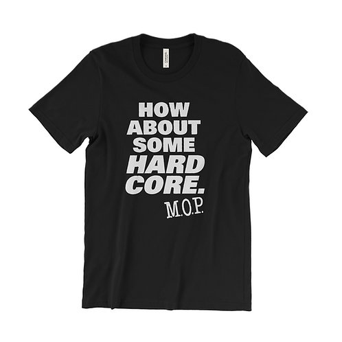M.O.P. How About Some Hardcore T-Shirt