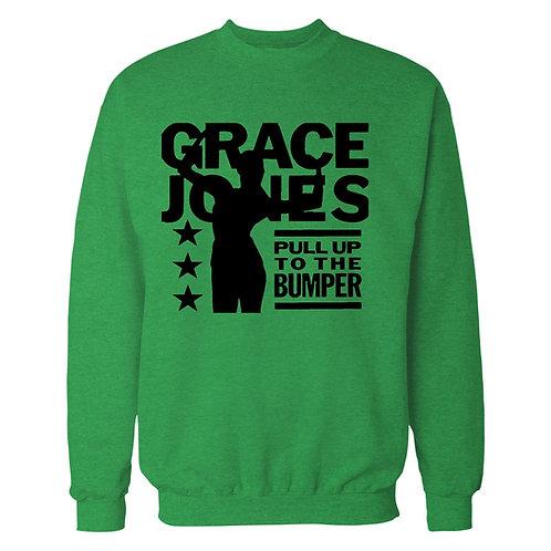 Pull Up To The Bumper - Grace Jones Sweatshirt