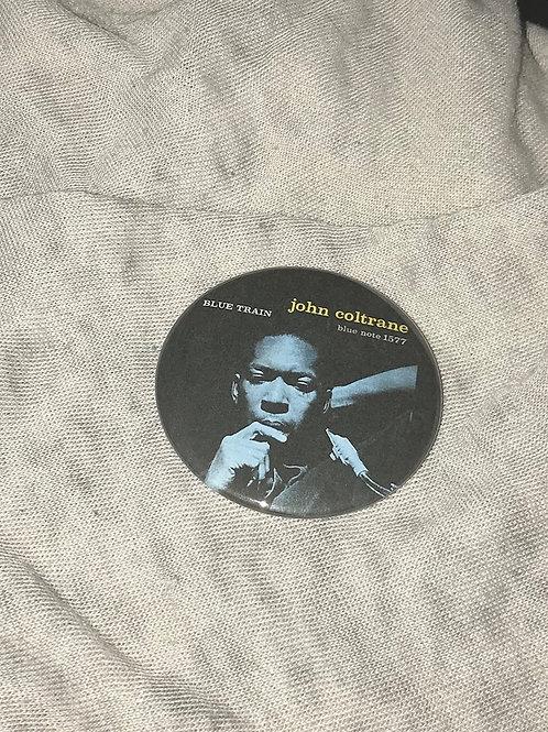 "John Coltrane Blue Train 2.25"" Big Button"