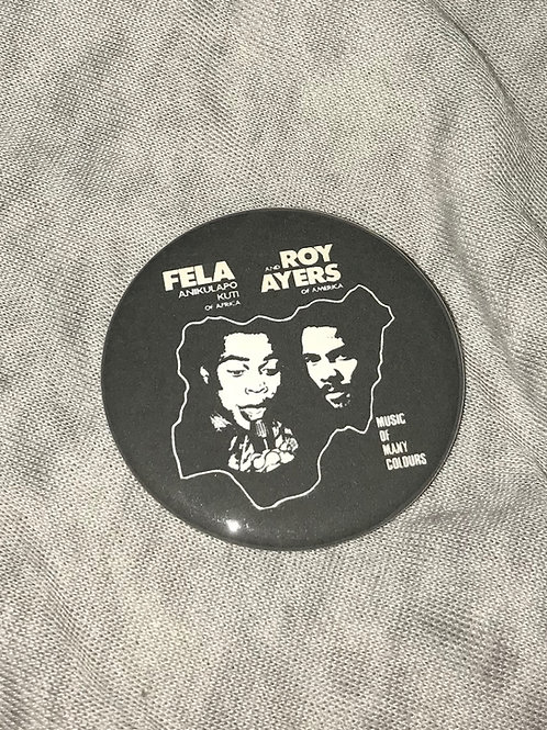 "Fela Kuti and Roy Ayers 2.25"" Big Button"