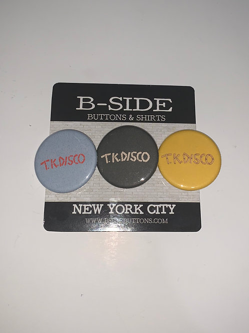 """T.K. Disco button Pack - Size: 1.25"""""""