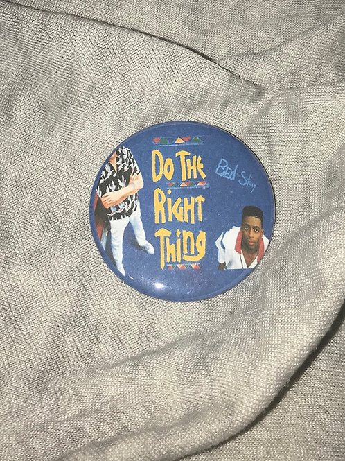 """Do The Right Thing (Spike Lee) 2.25"""" Big Button"""