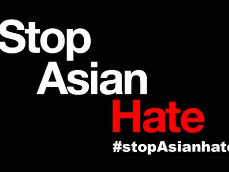 Resources to Combat Anti-Asian Racism 如何应对针对亚裔的种族歧视和仇恨犯罪
