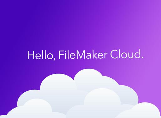 FileMaker Cloud is finally here!