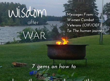 Wisdom after War 7 gems for coming home to ourselves