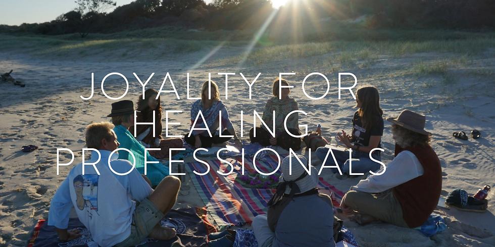 Joyality for Healing Professionals
