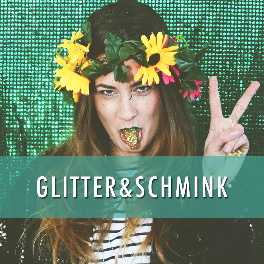 Glitter & Schmink
