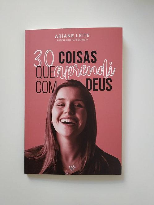 Livro 30 coisas que Aprendi com Deus (Frete grátis)