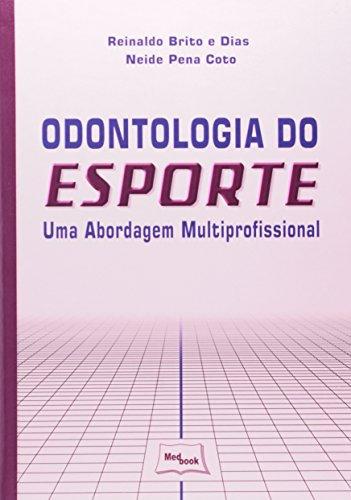 Livro Odontologia do Esporte - uma Abordagem Multiprofissional