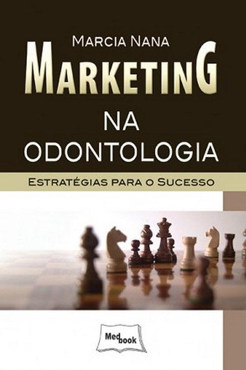 Livro Marketing na Odontologia - Estratégias para o Sucesso