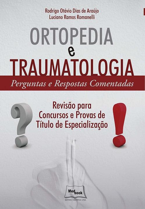 Livro Ortopedia e Traumatologia - Perguntas e Respostas Comentadas