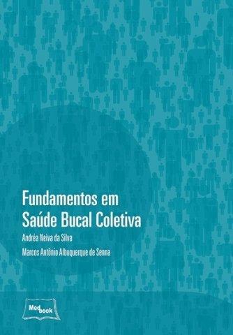 Livro Fundamentos em Saúde Bucal Coletiva