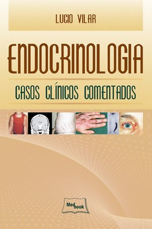 Livro Endocrinologia - Casos Clínicos Comentados