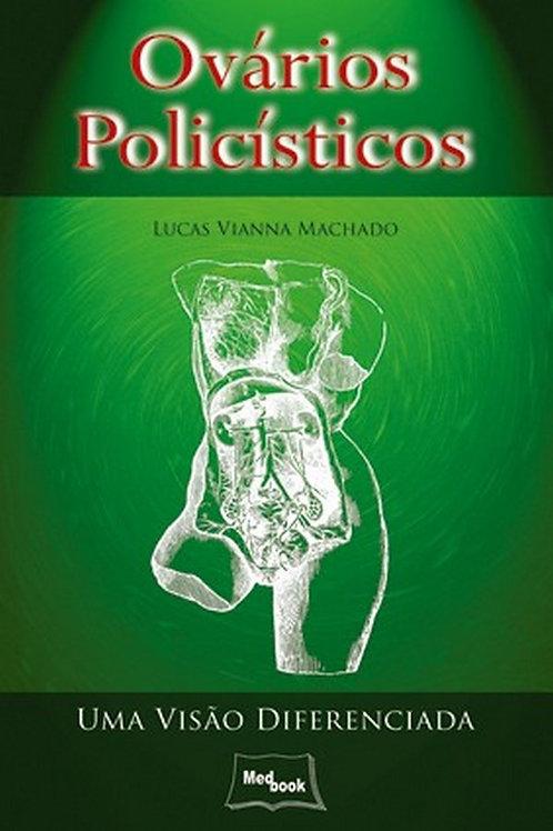 Livro Ovários Policísticos - uma Visão Diferenciada