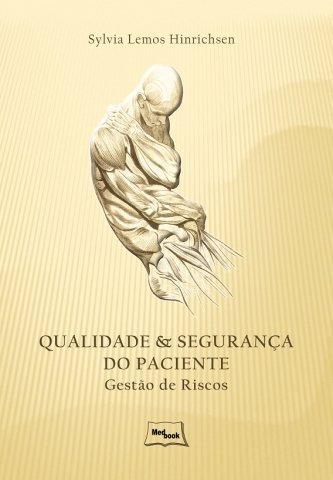 Livro Qualidade e Segurança do Paciente - Gestão de Riscos
