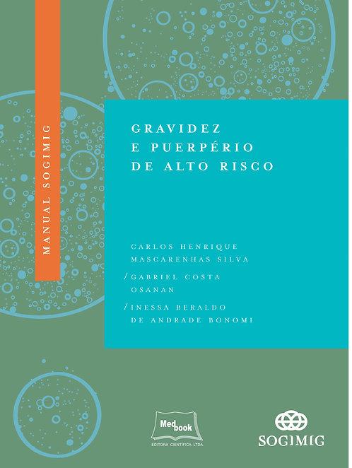 Livro Manual SOGIMIG de Gravidez e Puerpério de Alto Risco