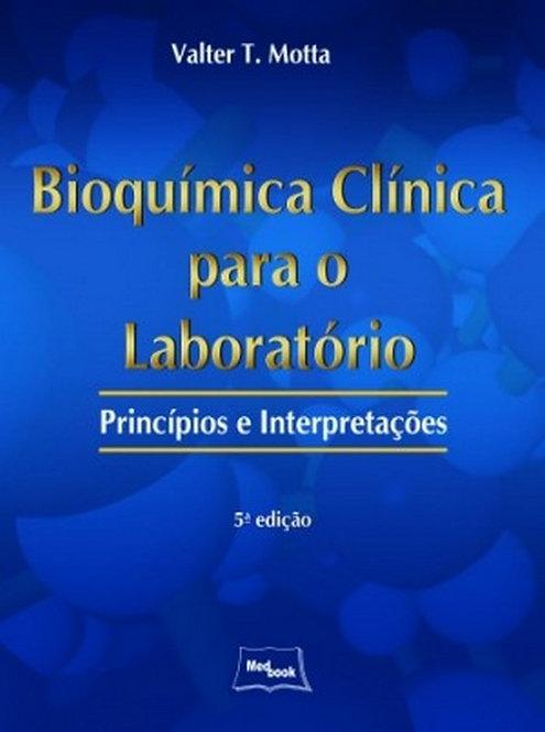 Livro Bioquímica Clínica para o Laboratório - Princípios e Interpretações